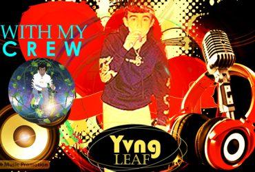 Yvng Leaf